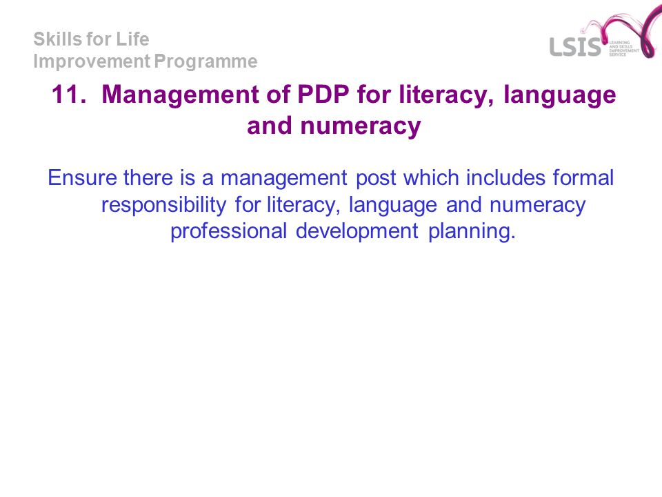 Skills for Life Improvement Programme 11.