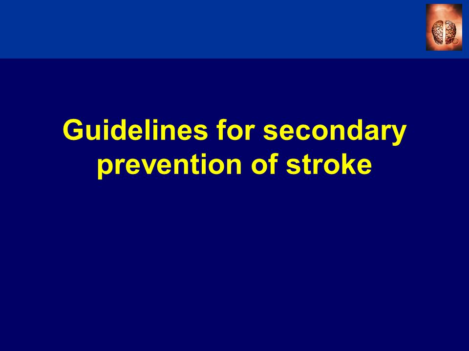 Guidelines for secondary prevention of stroke