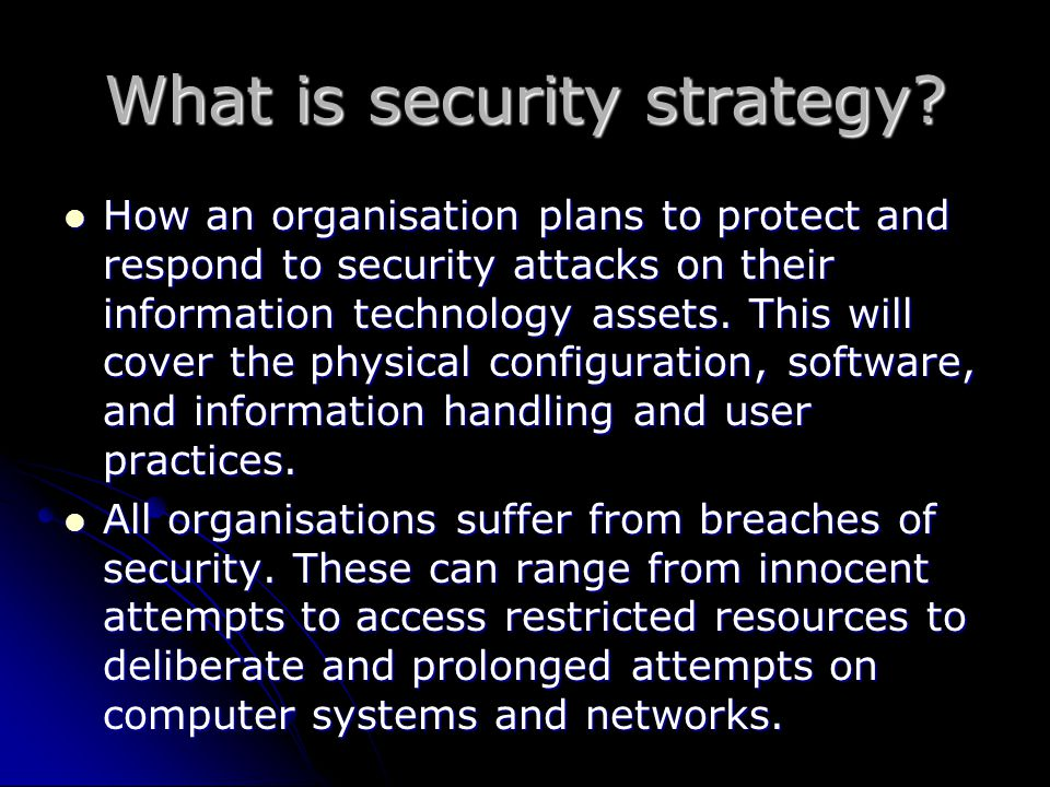 What is security strategy.