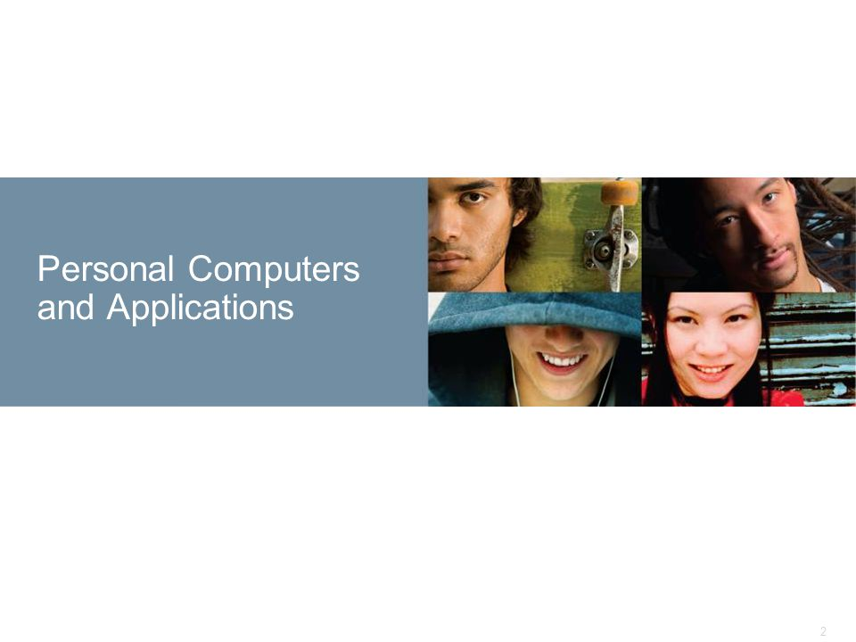 2 Personal Computers and Applications