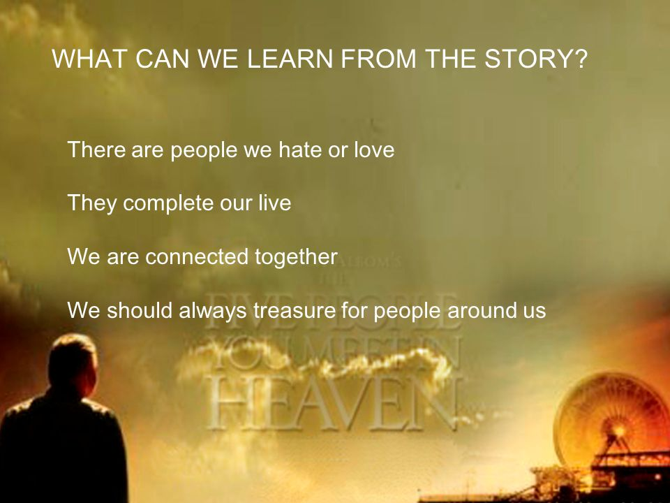 WHAT CAN WE LEARN FROM THE STORY.