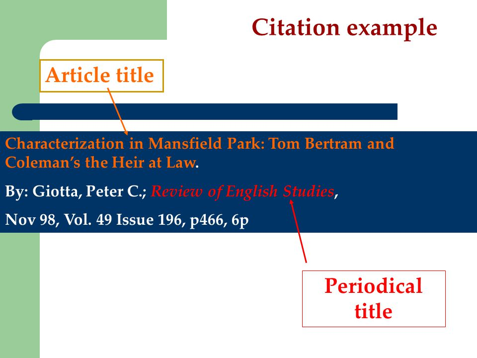 Citation example Characterization in Mansfield Park: Tom Bertram and Coleman's the Heir at Law.