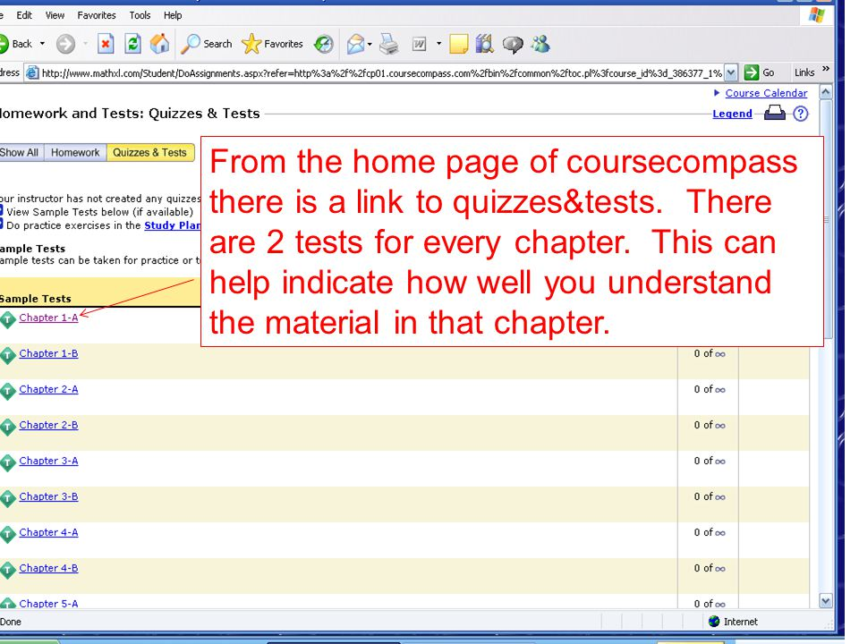 From the home page of coursecompass there is a link to quizzes&tests.