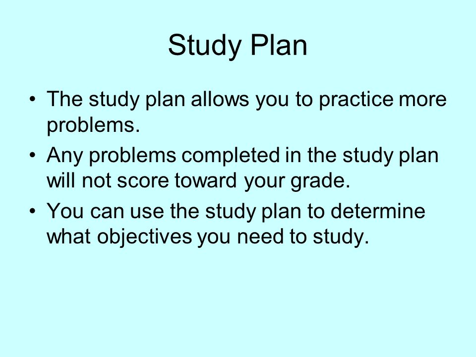 Study Plan The study plan allows you to practice more problems.