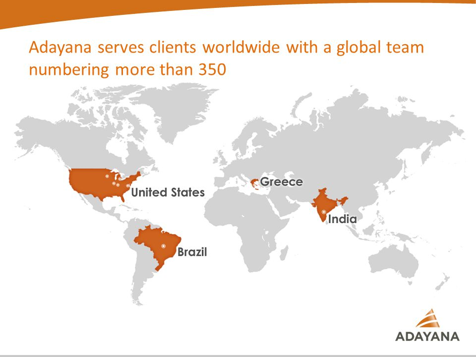 Adayana serves clients worldwide with a global team numbering more than 350