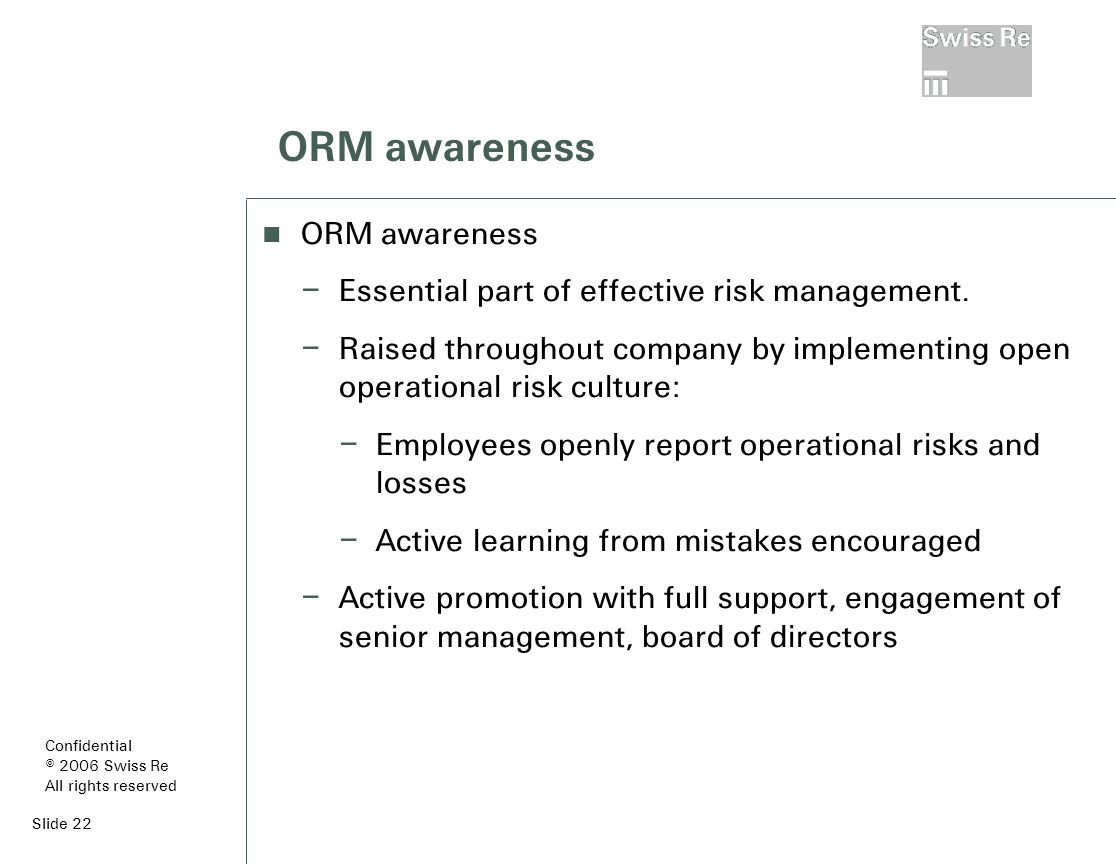 Slide 22 ORM awareness – Essential part of effective risk management.