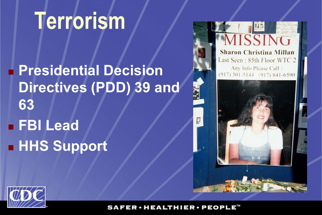 Terrorism Presidential Decision Directives (PDD) 39 and 63 FBI Lead HHS Support