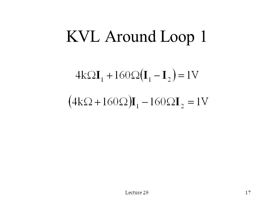 Lecture 2917 KVL Around Loop 1
