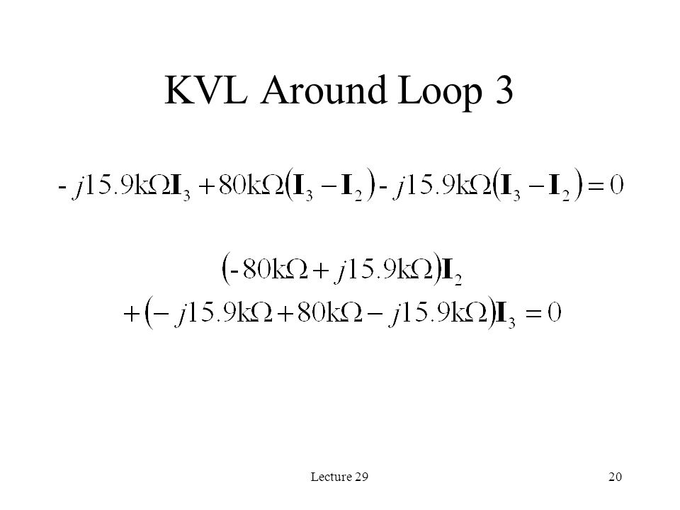 Lecture 2920 KVL Around Loop 3