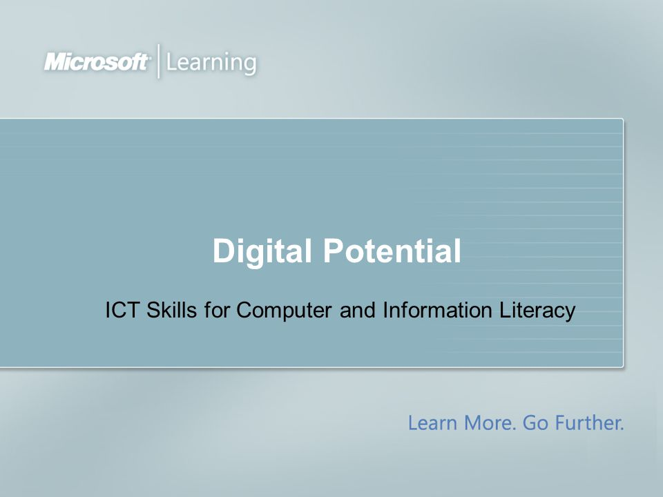 Digital Potential ICT Skills for Computer and Information Literacy