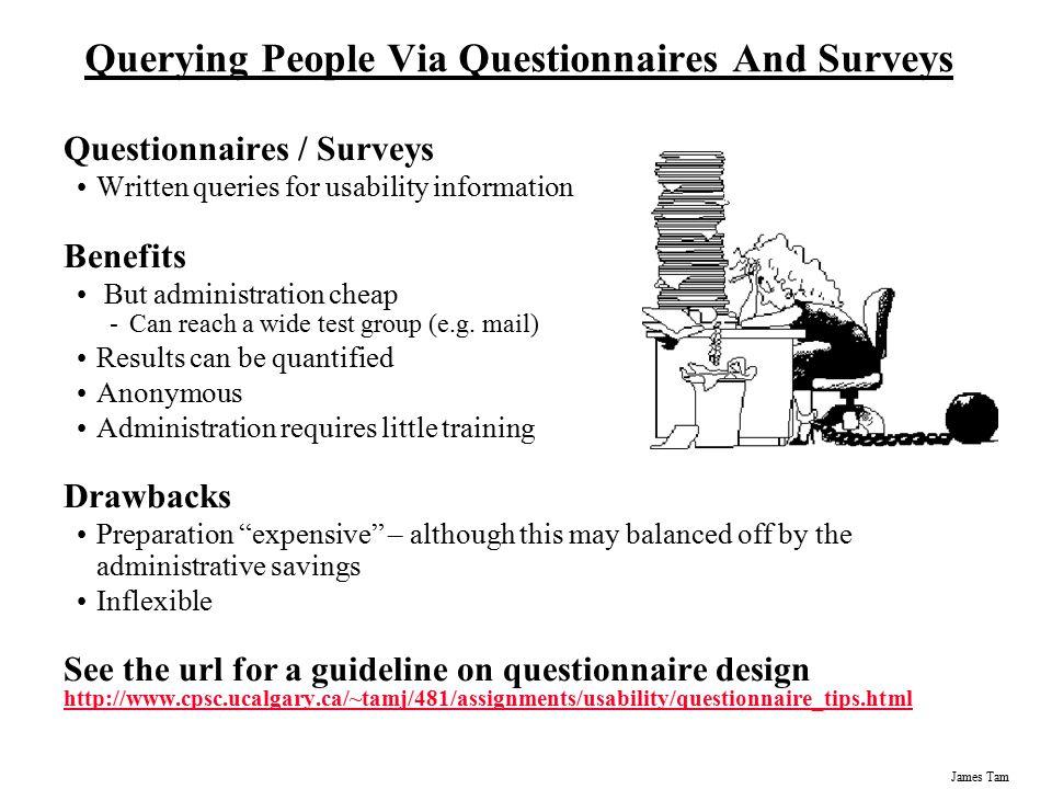 Benefits of Questionnaires & Surveys?