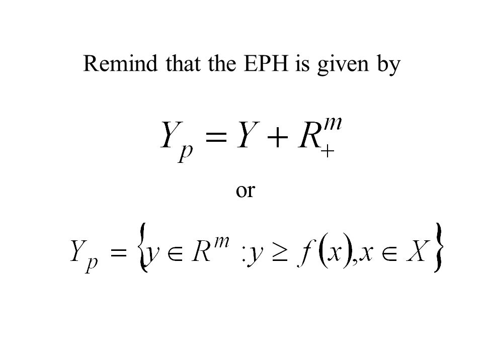 Remind that the EPH is given by or