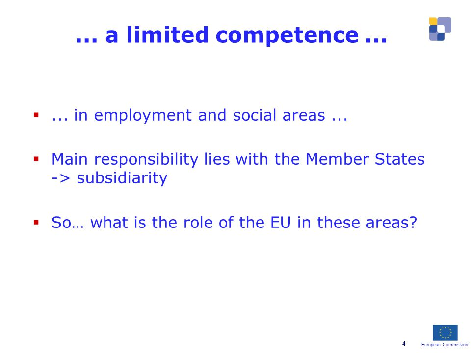 European Commission 4 ... in employment and social areas...