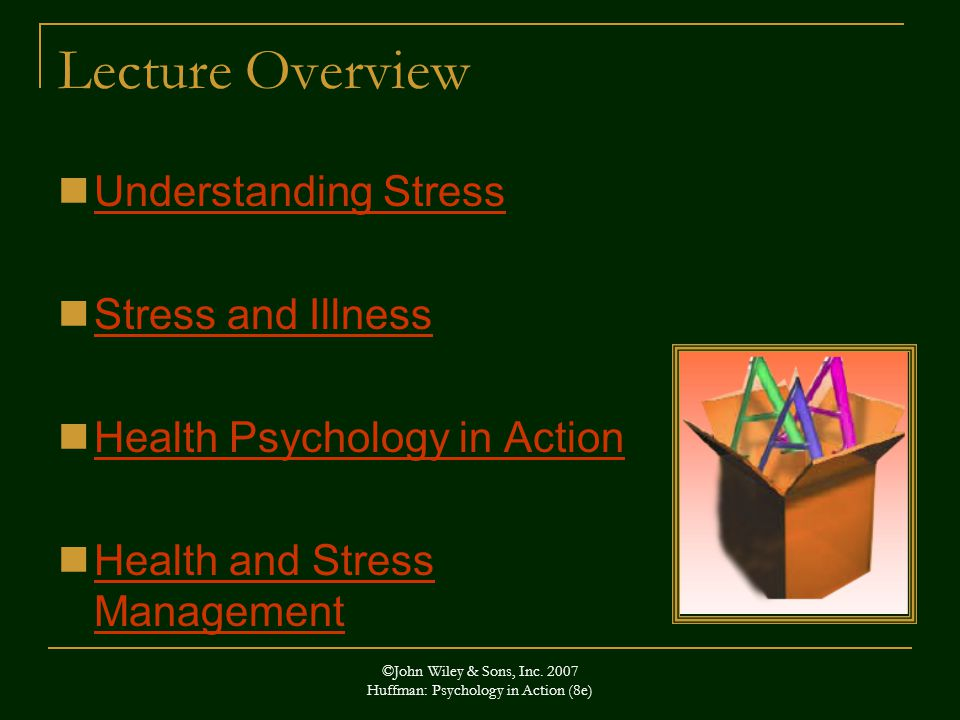 John Wiley & Sons, Inc Huffman: Psychology in Action (8e ...