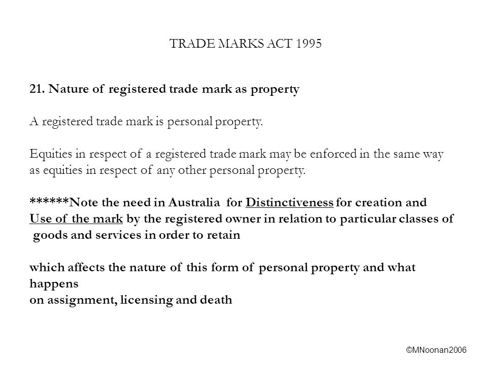 ©MNoonan2006 TRADE MARKS ACT