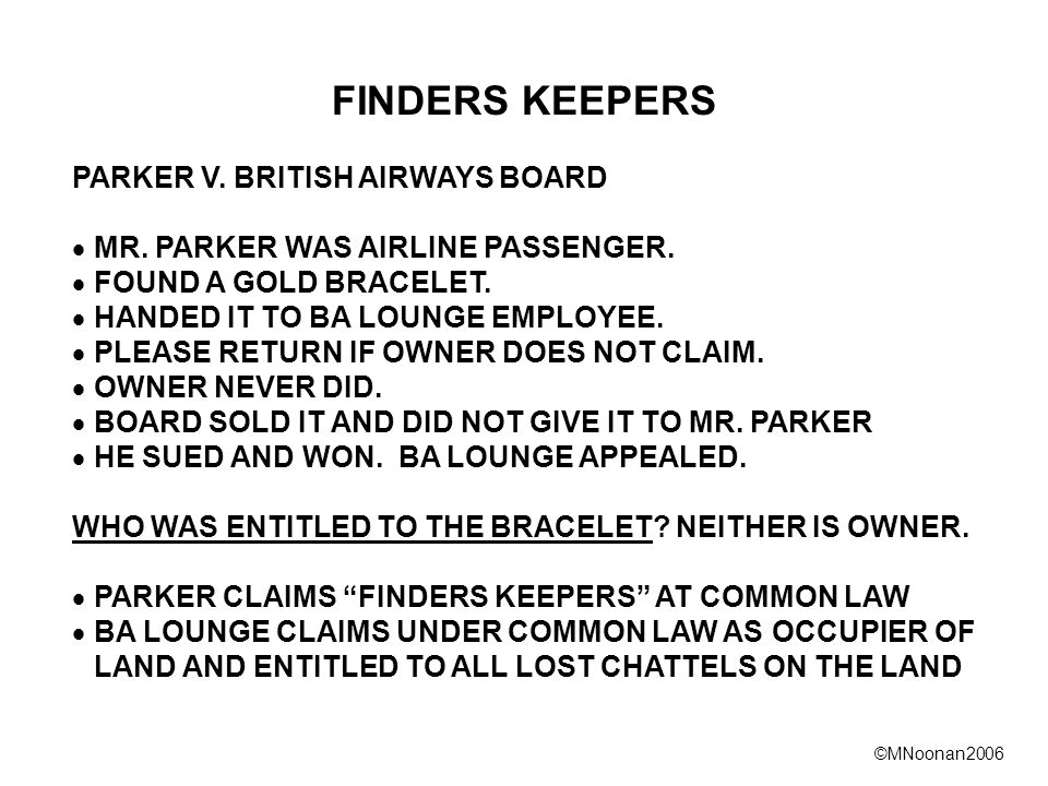 ©MNoonan2006 FINDERS KEEPERS PARKER V. BRITISH AIRWAYS BOARD  MR.