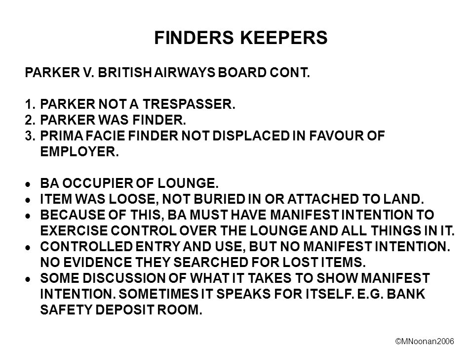 ©MNoonan2006 FINDERS KEEPERS PARKER V. BRITISH AIRWAYS BOARD CONT.