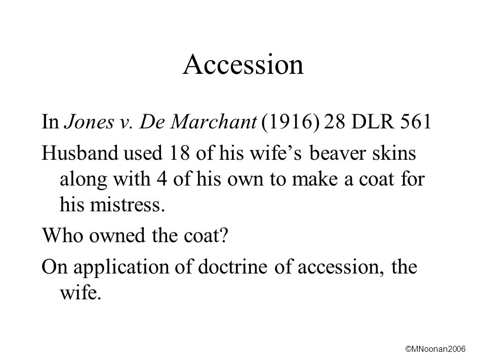 ©MNoonan2006 Accession In Jones v.