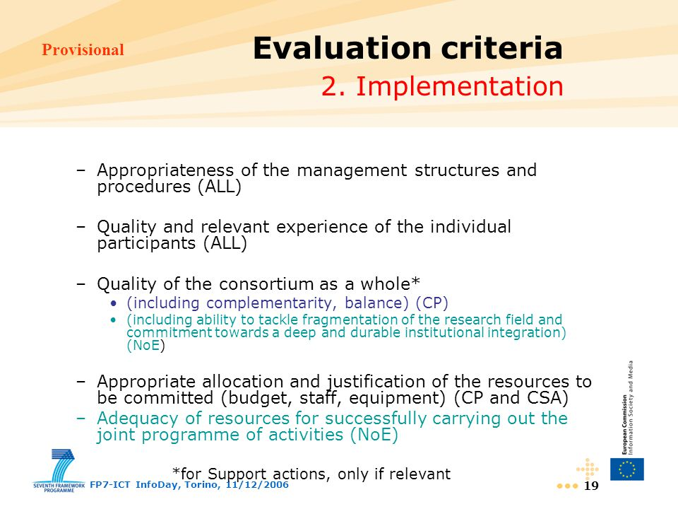 Provisional FP7-ICT InfoDay, Torino, 11/12/ Evaluation criteria 2.