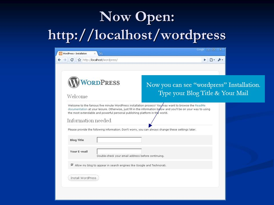 Now Open:   Now you can see wordpress Installation.