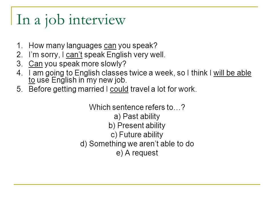 In a job interview 1.How many languages can you speak.