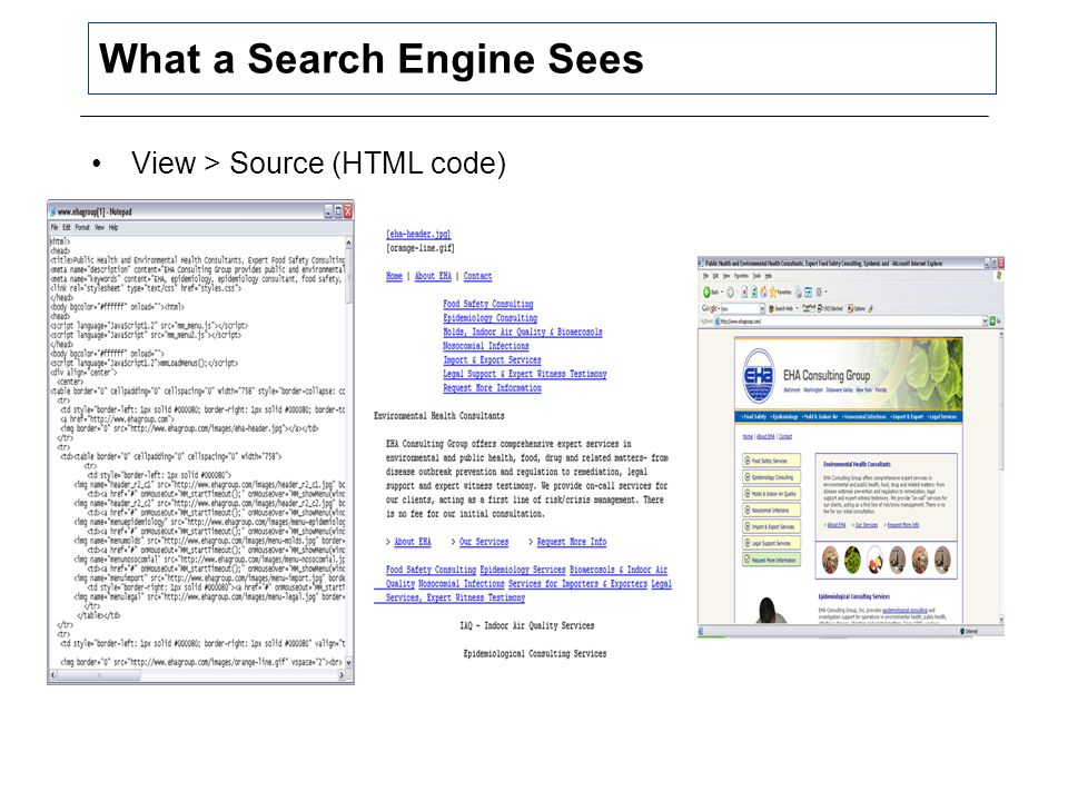 What a Search Engine Sees View > Source (HTML code)