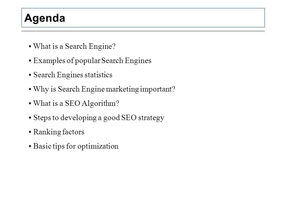 Agenda What is a Search Engine.