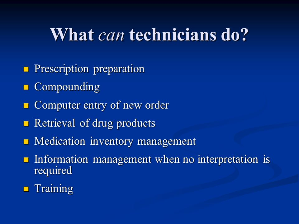 What can technicians do.