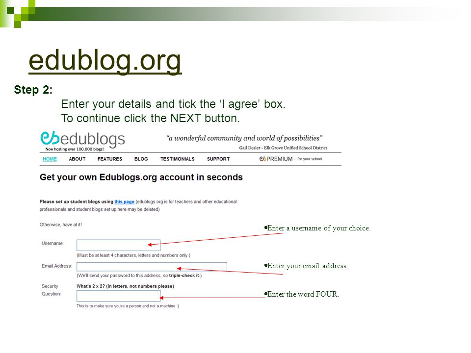 edublog.org Step 2: Enter your details and tick the 'I agree' box.
