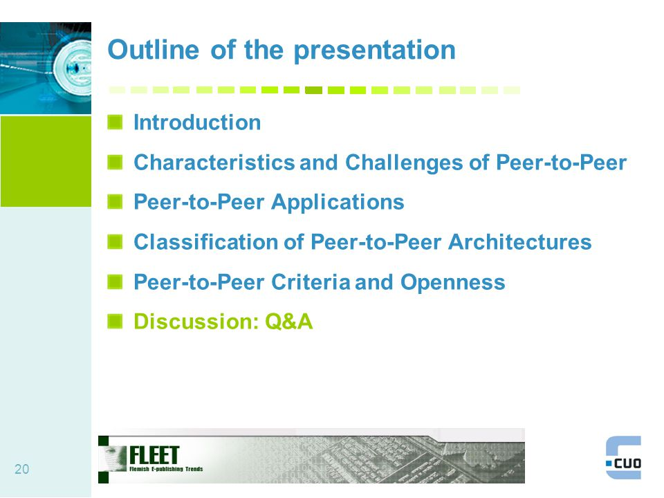 20 Outline of the presentation Introduction Characteristics and Challenges of Peer-to-Peer Peer-to-Peer Applications Classification of Peer-to-Peer Architectures Peer-to-Peer Criteria and Openness Discussion: Q&A