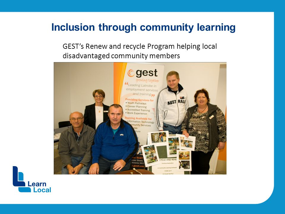 Inclusion through community learning GEST's Renew and recycle Program helping local disadvantaged community members