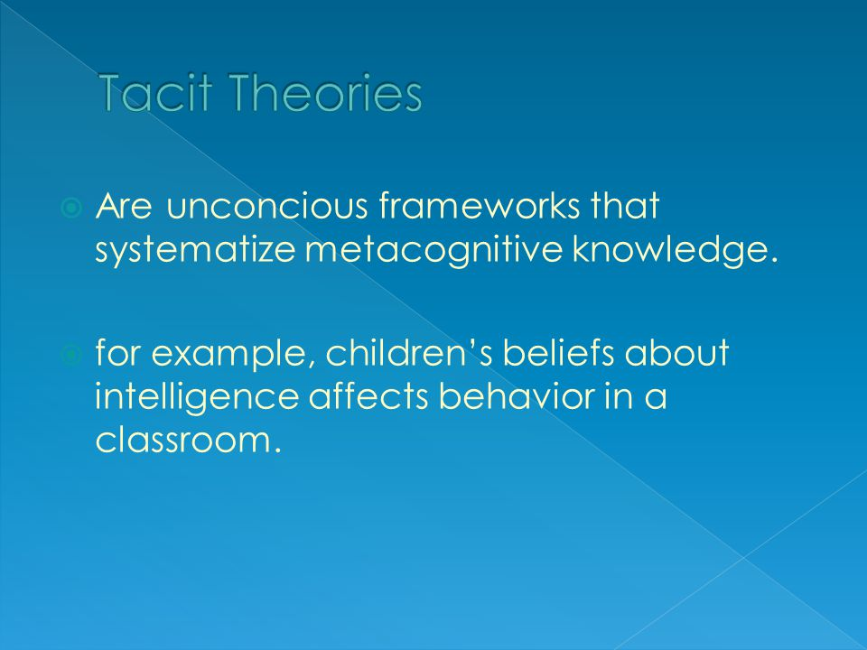  Are unconcious frameworks that systematize metacognitive knowledge.