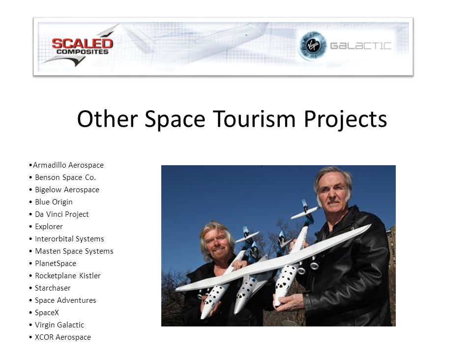 Other Space Tourism Projects Armadillo Aerospace Benson Space Co.