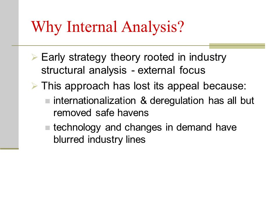Why Internal Analysis.