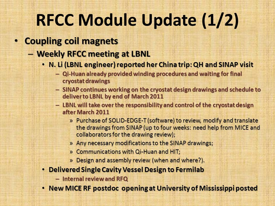 RFCC Module Update (1/2) Coupling coil magnets Coupling coil magnets – Weekly RFCC meeting at LBNL N.