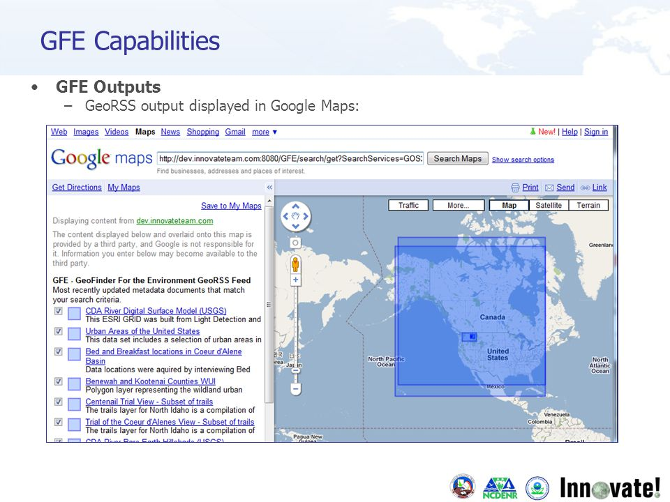 GFE Outputs –GeoRSS output displayed in Google Maps: GFE Capabilities