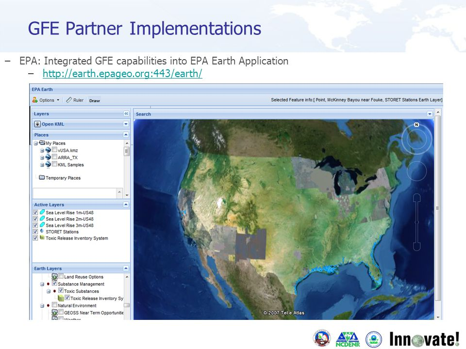 GFE Partner Implementations –EPA: Integrated GFE capabilities into EPA Earth Application –