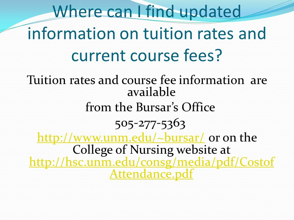 Where can I find updated information on tuition rates and current course fees.