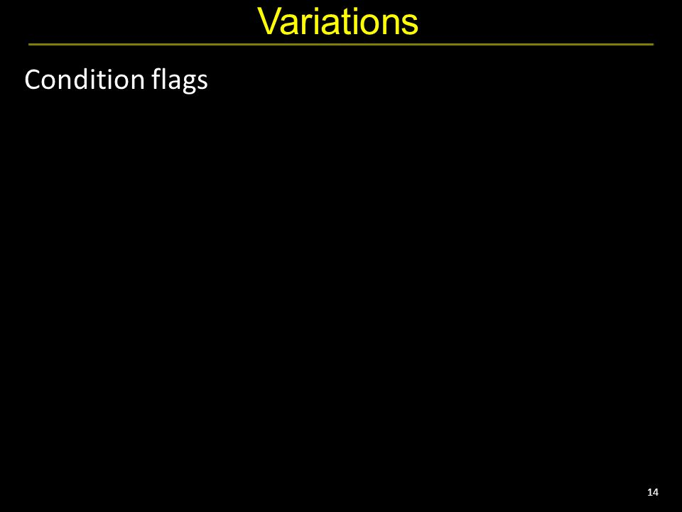14 Variations Condition flags