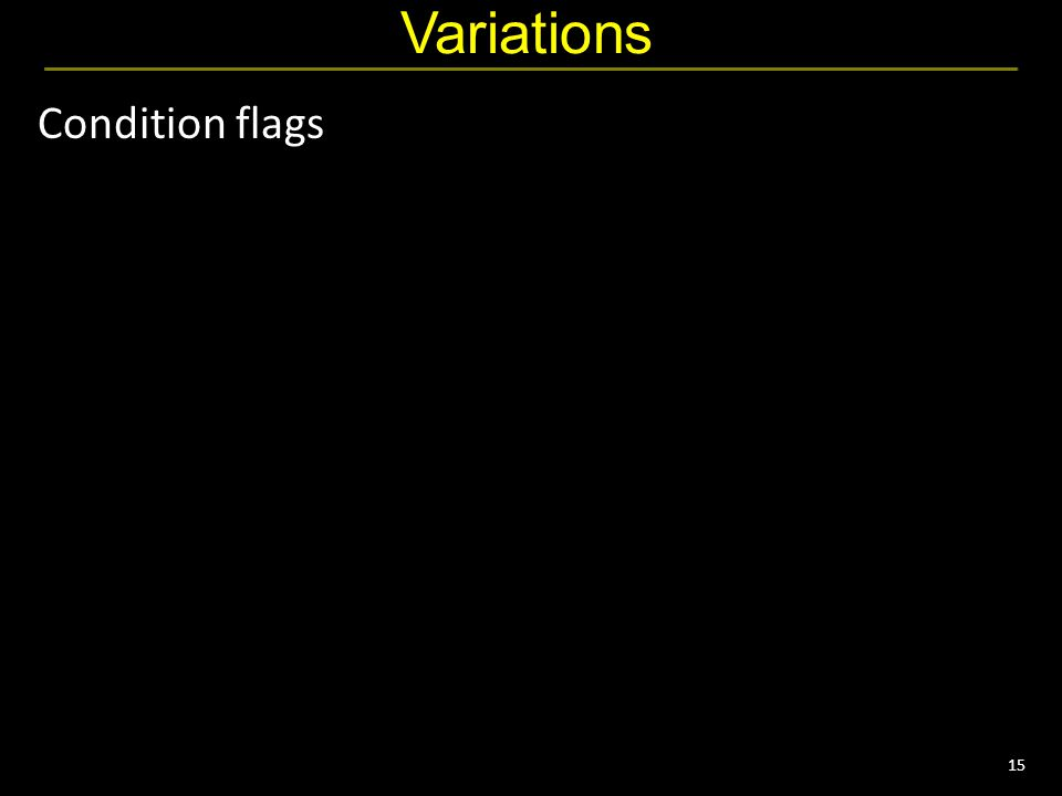 15 Variations Condition flags