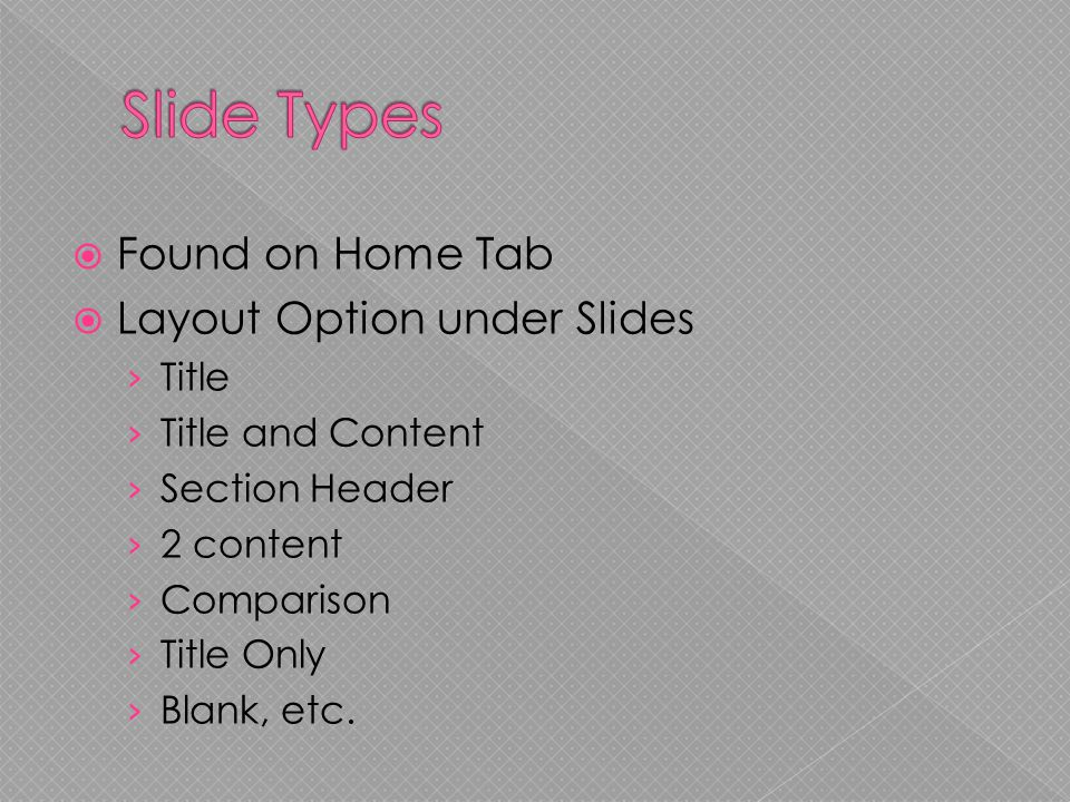 found on home tab  layout option under slides › title › title, Presentation templates