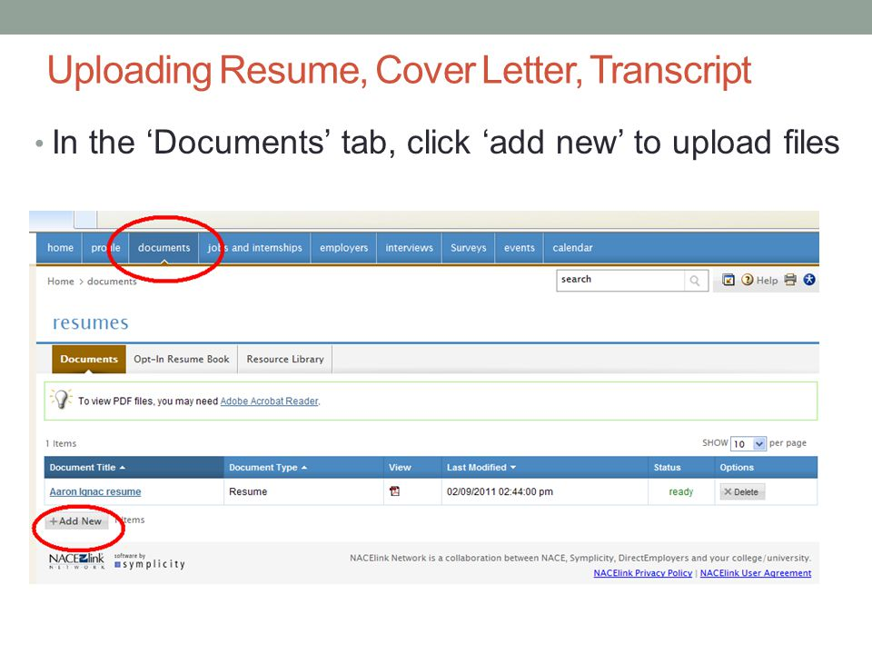 Uploading Resume, Cover Letter, Transcript In the 'Documents' tab, click 'add new' to upload files