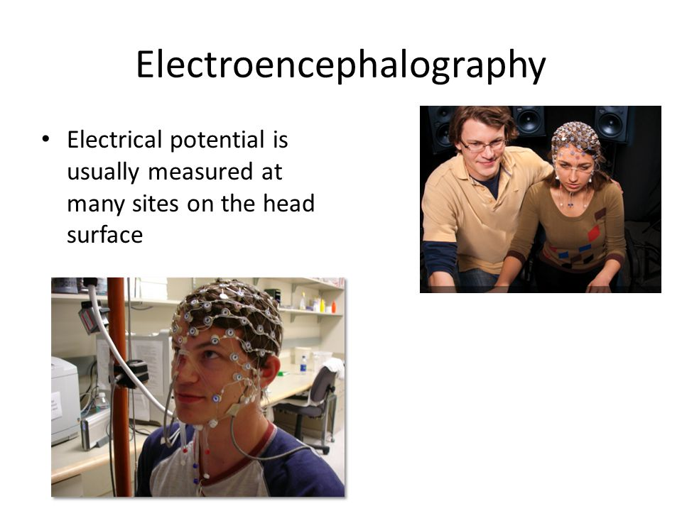 Electroencephalography Electrical potential is usually measured at many sites on the head surface