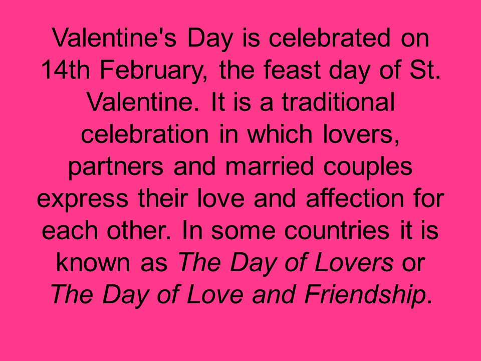 saint valentine 's day. valentine's day is celebrated on 14th, Ideas