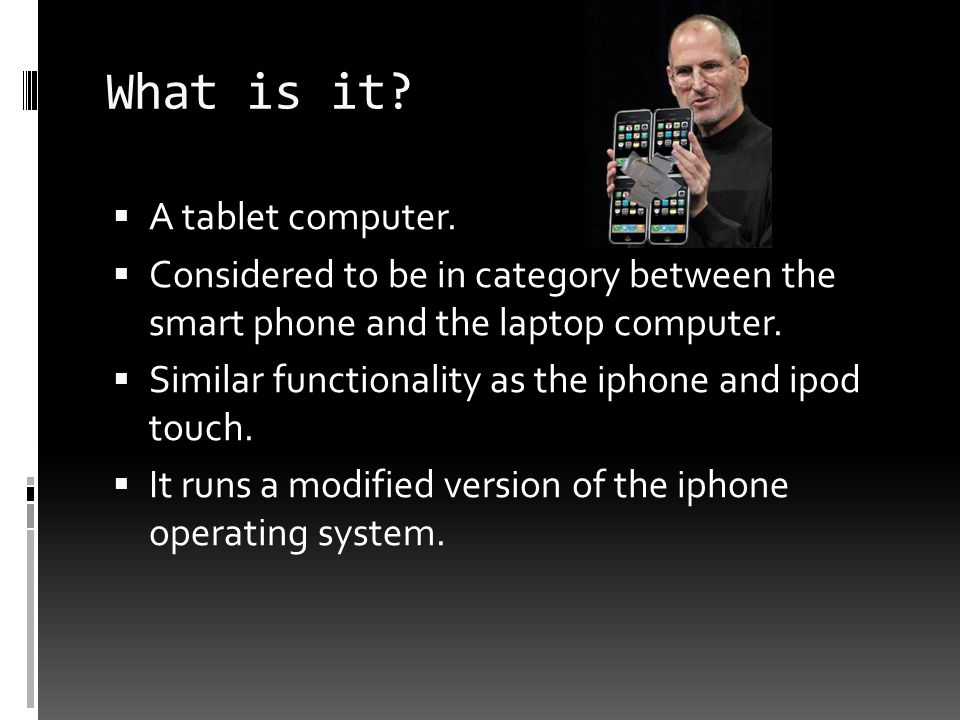 What is it.  A tablet computer.