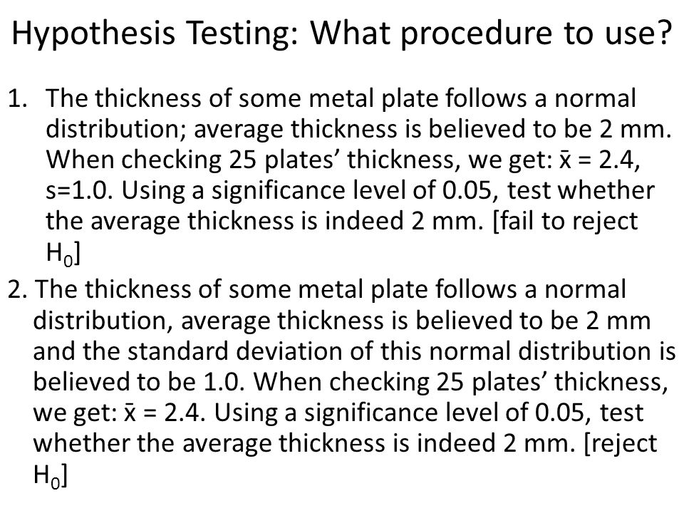 Hypothesis Testing: What procedure to use.