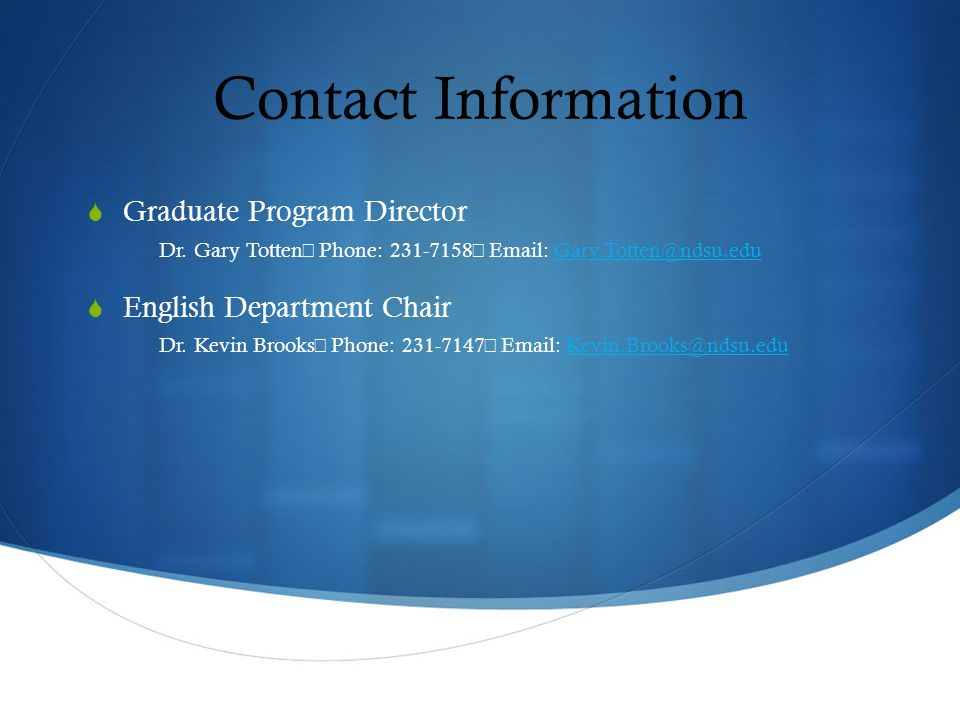 Contact Information  Graduate Program Director Dr.