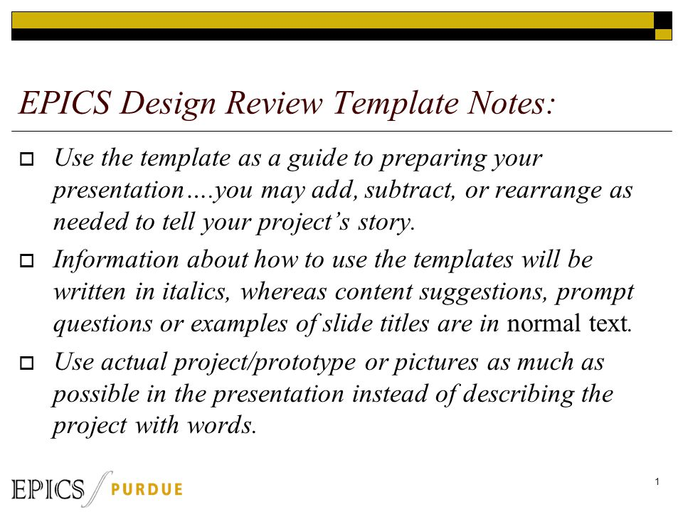 epics design review template notes:  use the template as a guide, Presentation templates