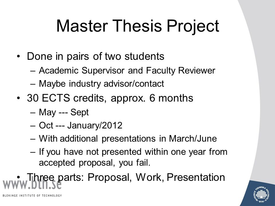 master thesis project Electrical and computer engineering complete a master's thesis as part of the techniques for guiding an entire project and to develop a student's.
