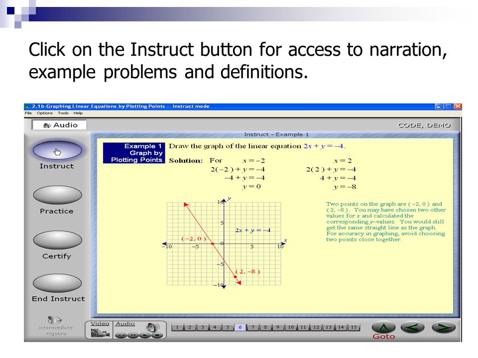 Click on the Instruct button for access to narration, example problems and definitions.